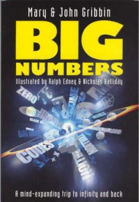 Big Numbers by Mary Gribbin, John Gribbin, Ralph Edney