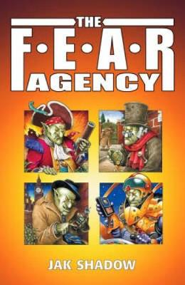 The F.E.A.R. Agency by Jak Shadow