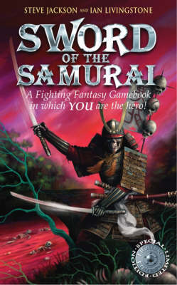Sword of the Samurai by Steve Jackson, Ian Livingstone
