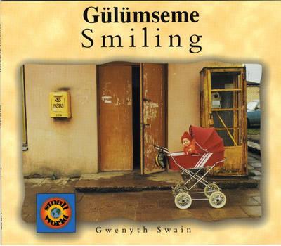 Smiling (Turkish-English) by Gwenyth Swain, Fatih Erdogan