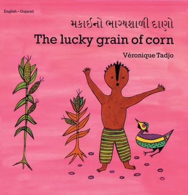 The Lucky Grain of Corn by Veronique Tadjo