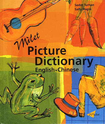 Milet Picture Dictionary Chinese-English by Sedat Turhan, Sally Hagin