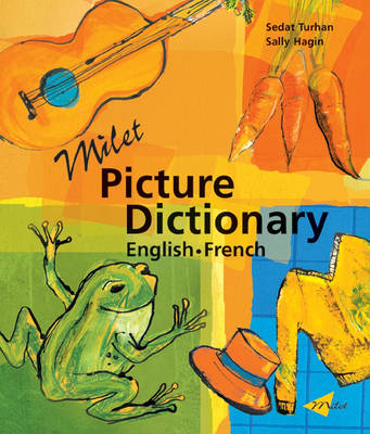 Milet Picture Dictionary (French-English) French-English by Sedat Turhan, Sally Hagin