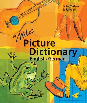 Milet Picture Dictionary (German-English) German-English by Sedat Turhan, Sally Hagin
