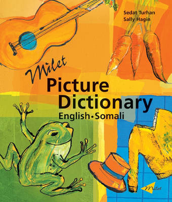 Milet Picture Dictionary (Somali-English) Somali-English by Sedat Turhan, Sally Hagin
