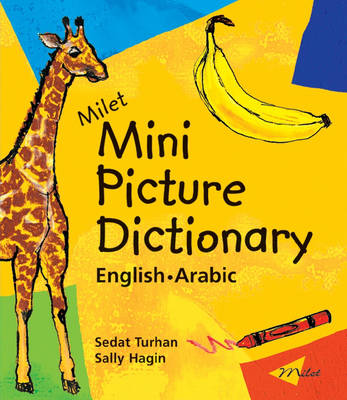 Milet Mini Picture Dictionary (Arabic-English) English-Arabic by Sedat Turhan