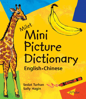 Milet Mini Picture Dictionary (Chinese-English) English-Chinese by Sedat Turhan