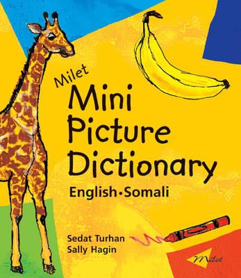 Milet Mini Picture Dictionary (Somali-English) English-Somali by Sedat Turhan
