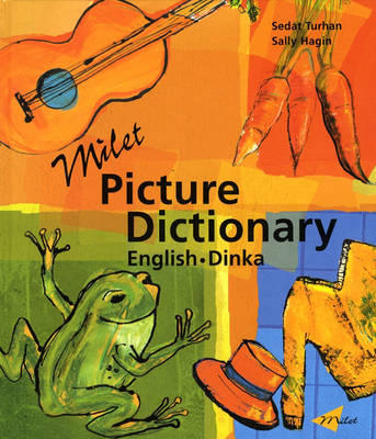 Milet Picture Dictionary (Dinka-English) English-Dinka by Sedat Turhan