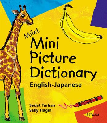 Milet Mini Picture Dictionary English-Japanese by Sedat Turhan, Sally Hagin