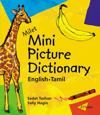 Milet Mini Picture Dictionary English-Tamil by Sedat Turhan, Sally Hagin