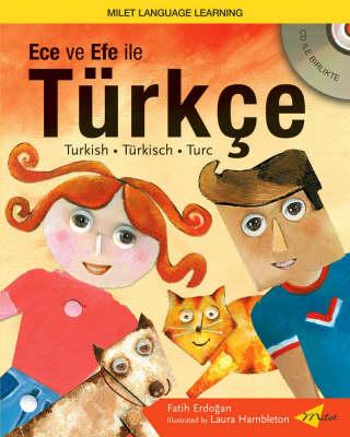 Ece Ve Efe Ile Turkce (Turkish with Ece and Efe) by Fatih Erdogan