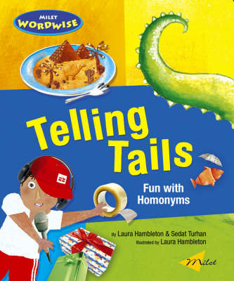 Telling Tails Fun with Homonyms by Laura Hambleton, Sedat Turhan