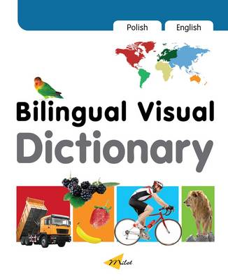 Bilingual Visual Dictionary with Interactive CD by Milet Publishing