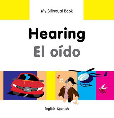 My Bilingual Book - Hearing by Milet Publishing Ltd
