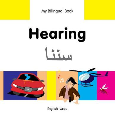 My Bilingual Book - Hearing by Milet Publishing Ltd