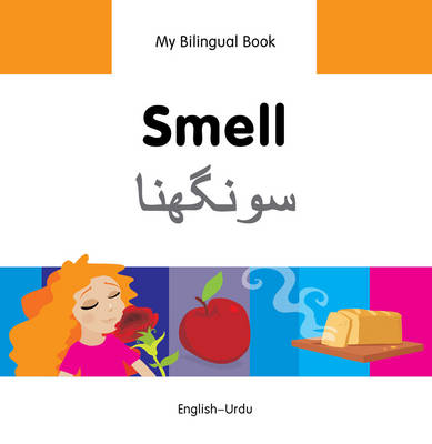 My Bilingual Book - Smell by Milet Publishing Ltd