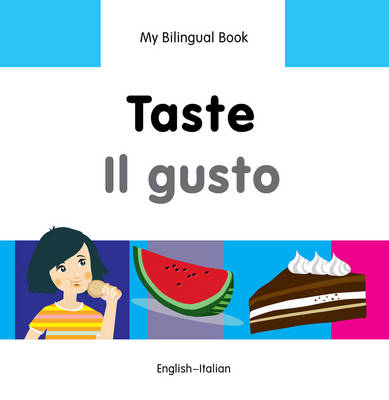 My Bilingual Book - Taste by Milet Publishing Ltd