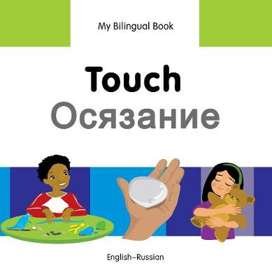 My Bilingual Book - Touch by Milet Publishing Ltd