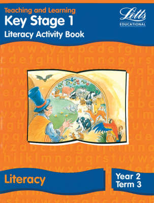 KS1 Literacy: Year 2, Term 3 Literacy Book - Year 2, Term 3 Activity Book by