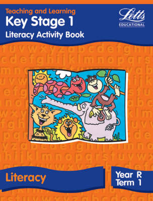 Key Stage 1 Literacy: Reception, Term 1 Activity Book by