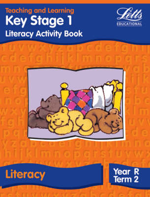 Key Stage 1 Literacy: Reception, Term 2 Term 2 Activity Book by
