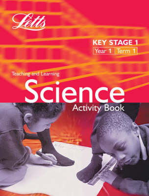 Key Stage 1 Science: Year 1, Term 1 Activity Book by