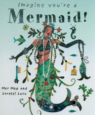 Mermaid! by Meg Clibbon