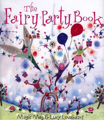 The Fairy Party Book by Meg Clibbon