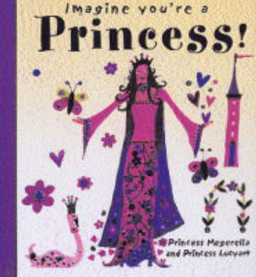 Princess! by Meg Clibbon