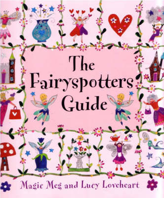 The Fairyspotters Guide by Meg Clibbon