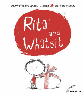 Rita and Whatsit! by Jean-Philippe Arrou-Vignod