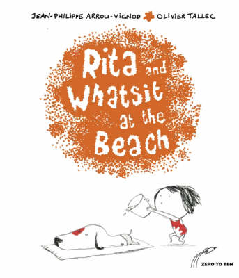 Rita and Whatsit at the Beach by Jean-Philippe Arrou-Vignod