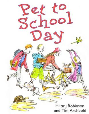 Pet to School Day by Hilary Robinson