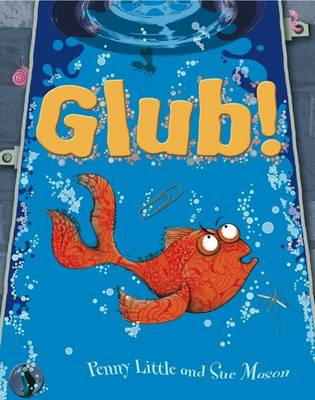 Glub! by Penny Little