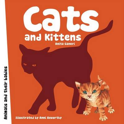 Cats and Kittens by Anita Ganeri