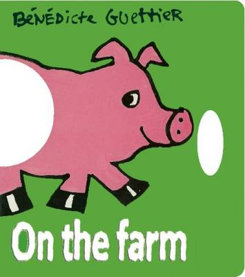 On the Farm by Benedicte Guettier