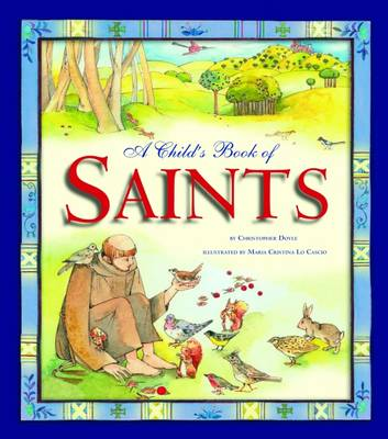 A Child's Book of Saints by Christopher Doyle