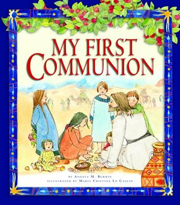 My First Communion by Angela M. Burrin, Sue Doggett