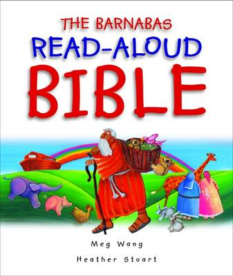The Barnabas Read-aloud Bible by Meg Wang