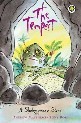 The Tempest Shakespeare Stories for Children by Andrew Matthews, William Shakespeare