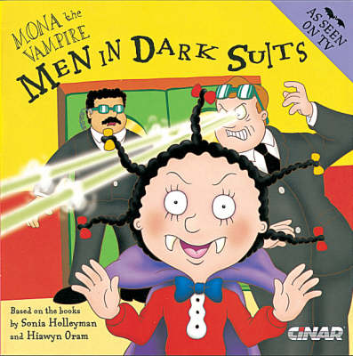 Mona the Vampire and Men in Dark Suits by Hiawyn Oram, Sonia Holleyman