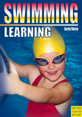 Swimming Learning by Katrin Barth, Jurgen Dietze