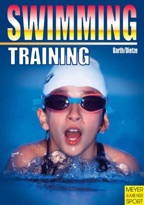 Swimming Training by Katrin Barth, Jurgen Dietze
