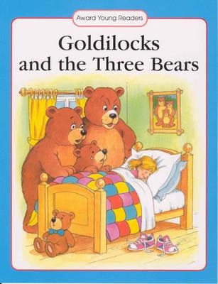 Goldilocks and the Three Bears by Anna Award