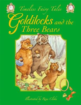 Goldilocks and the Three Bears by Rene Cloke