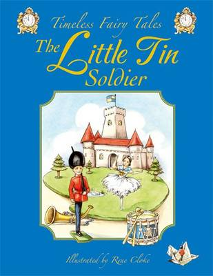 The Little Tin Soldier by Rene Cloke