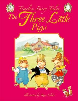 The Three Little Pigs by Rene Cloke