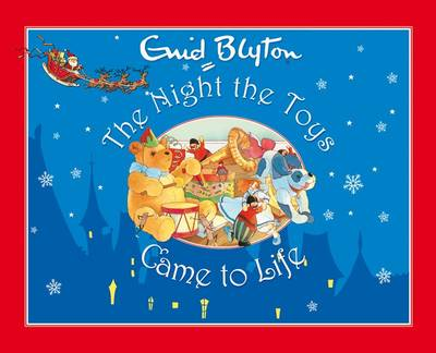 The Night the Toys Came to Life by Enid Blyton