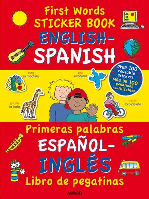 First Words Sticker Book English - Spanish by Terry Burton